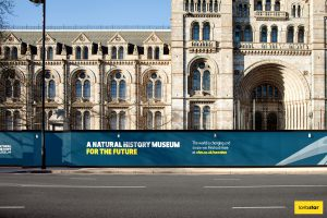 Printed Graphic Hoarding at National History Museum
